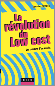 Cover LA REVOLUTION DU LOW COST, auteur JEAN-PAUL TRÉGUER. Editions DUNOD