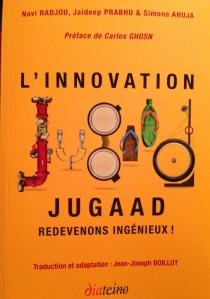 Le livre : L'innovation Jugaad, parfait complément au livre : la révolution du low cost de JP Tréguer